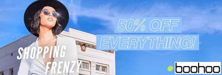 Shopping Frenzy - 50% Off Everything at Boohoo
