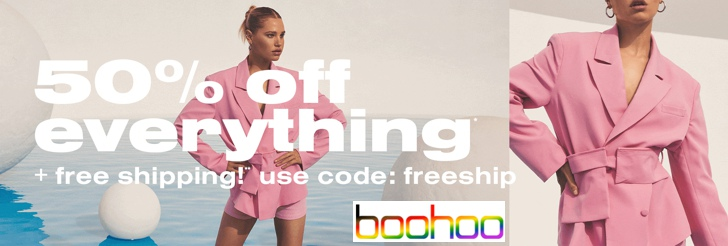 50% off everything + free shipping at boohoo
