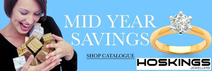Mid year savings at Hoskings Jewellers